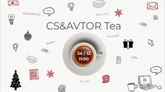 [CSWebinar 7: CS&AVTOR Tea]